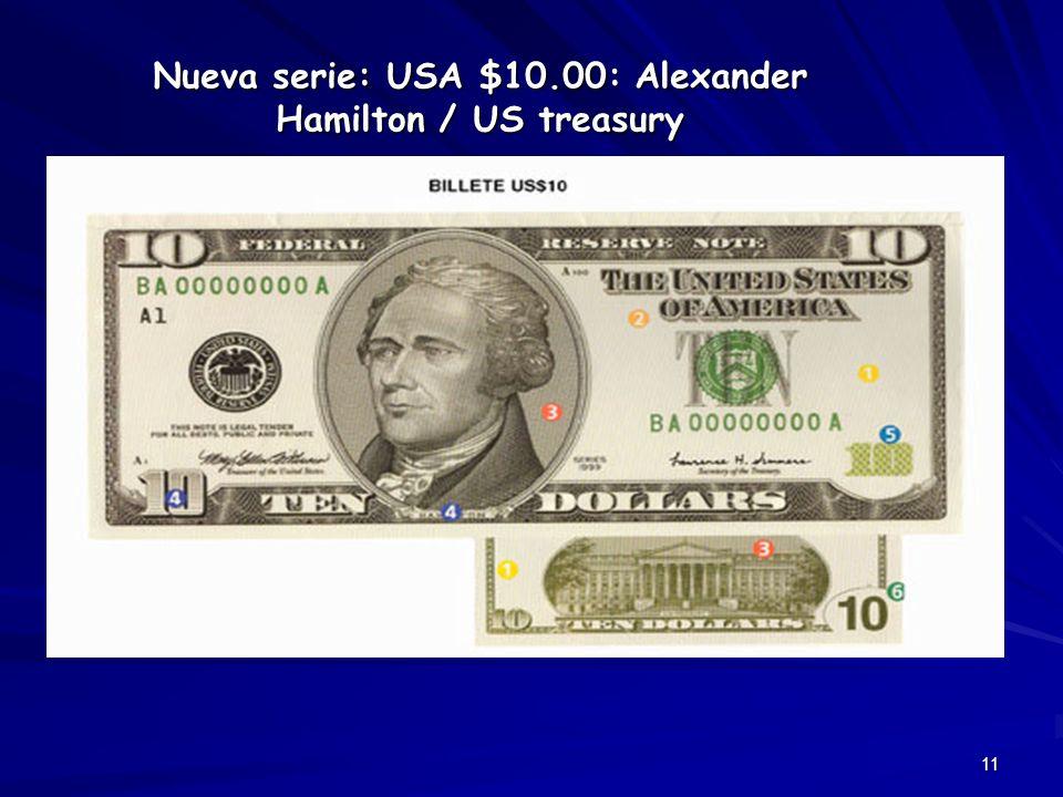 11 Nueva serie: USA $10.00: Alexander Hamilton / US treasury