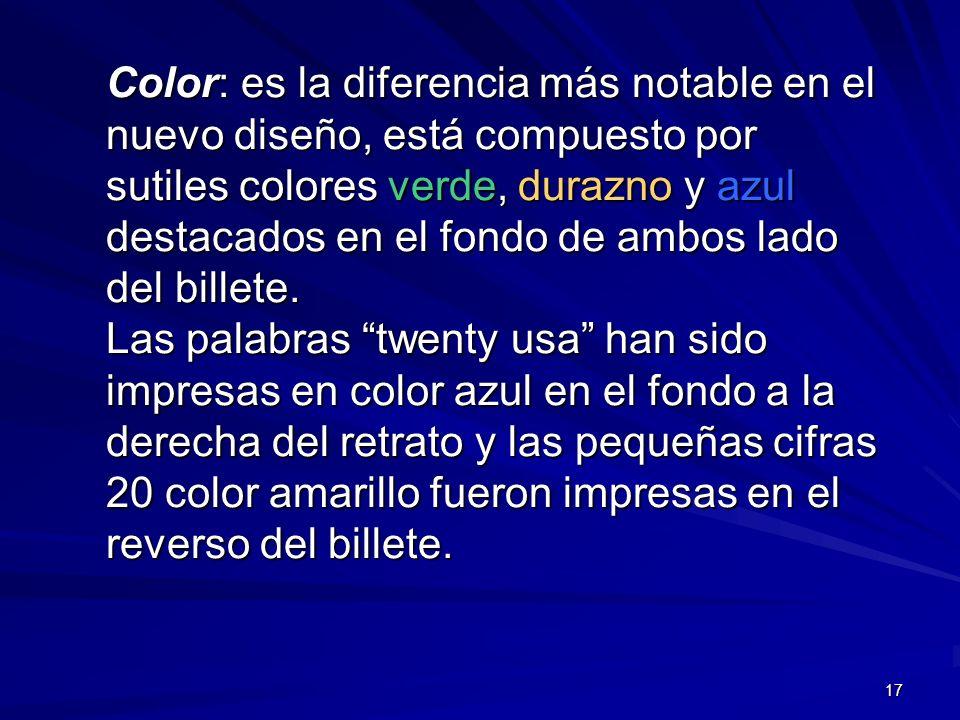 17 Color: es la diferencia más notable en el nuevo diseño, está compuesto por sutiles colores verde, durazno y azul destacados en el fondo de ambos la