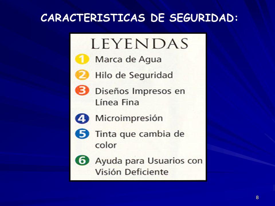 8 CARACTERISTICAS DE SEGURIDAD: