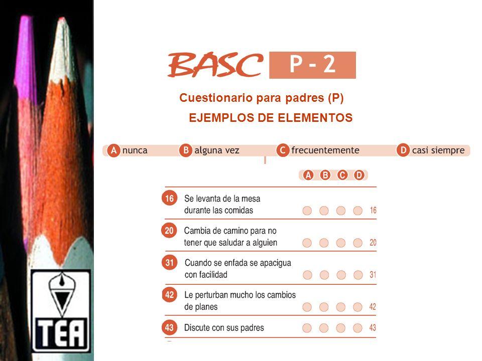 Cuestionario para padres (P) EJEMPLOS DE ELEMENTOS