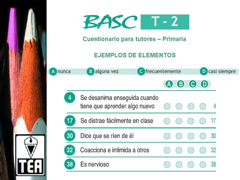 Cuestionario para tutores – Primaria EJEMPLOS DE ELEMENTOS