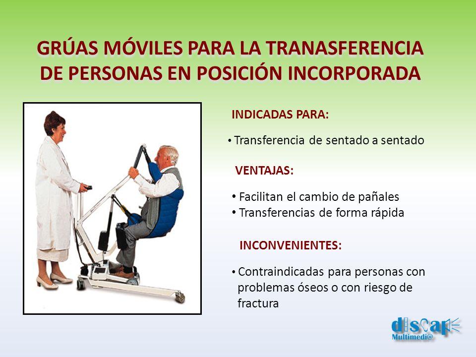 GRÚAS MÓVILES PARA LA TRANASFERENCIA DE PERSONAS EN POSICIÓN INCORPORADA INDICADAS PARA: Transferencia de sentado a sentado VENTAJAS: Facilitan el cam