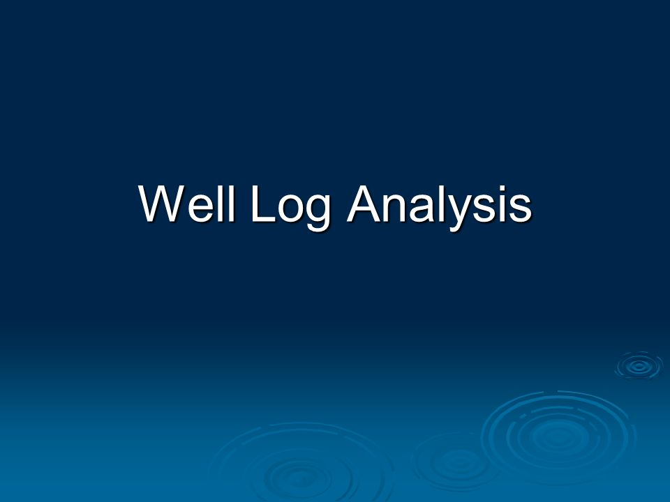 Well Log Analysis