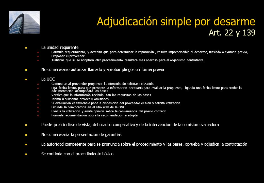 Adjudicación simple por desarme Art.