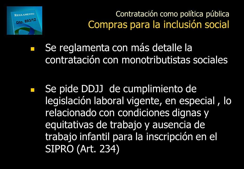 MODELOS DE PLIEGOS La ONC puede aprobar modelos de pliegos particulares obligatorios con criterios de sustentabilidad para determinados bienes o servi