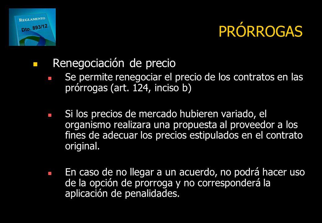 Se podrán prorrogar por única vez y por un plazo igual o menor al del contrato inicial Los contratos de bienes en los que el cumplimiento de la presta
