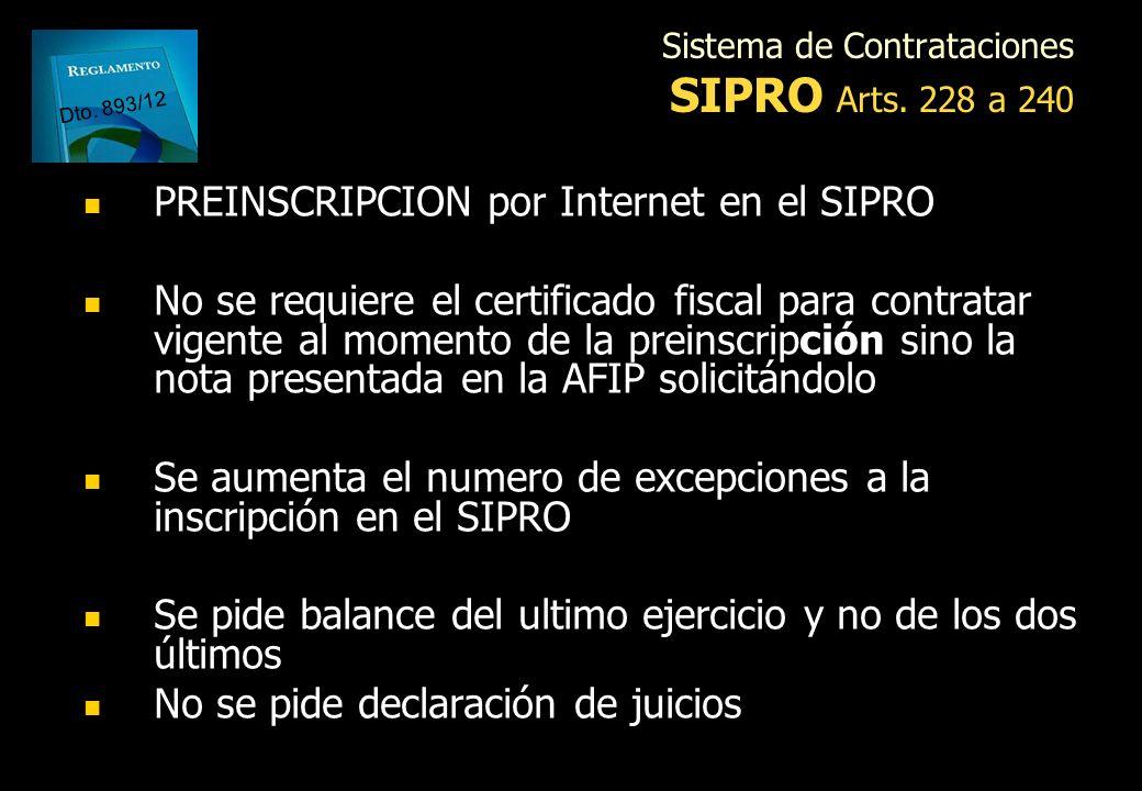 Sistema de Contrataciones OFICINA NACIONAL DE CONTRATACIONES Art. 242 Se amplían las facultades de la ONC Interpretar el régimen mediante disposicione
