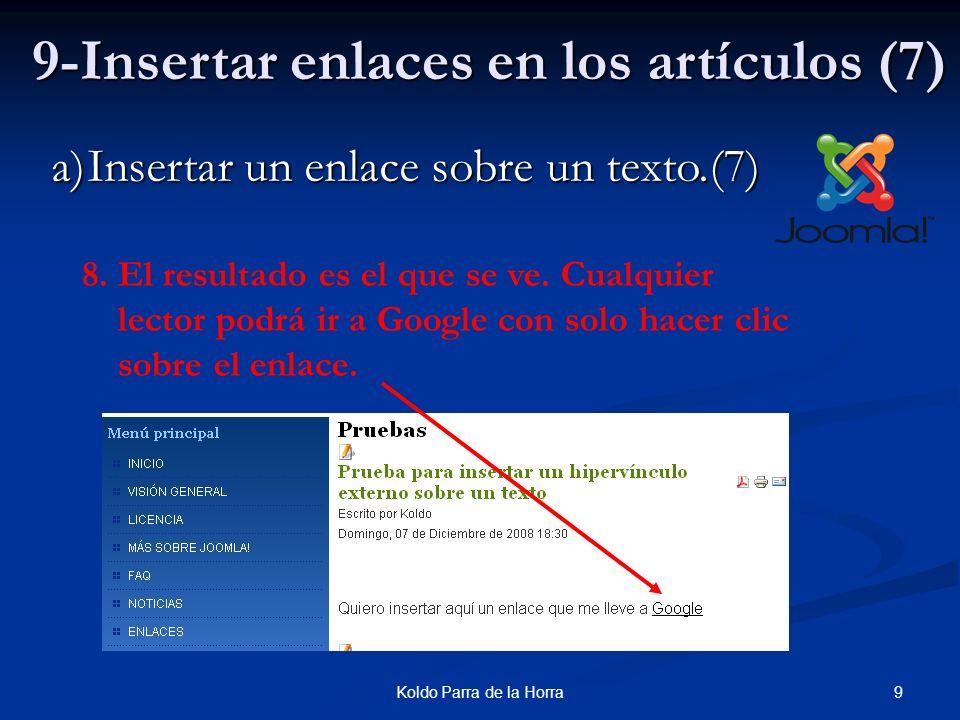 20Koldo Parra de la Horra 9-Insertar enlaces en los artículos(18) c)Insertar un enlace sobre una imagen.(3) 7.Guardamos el artículo.