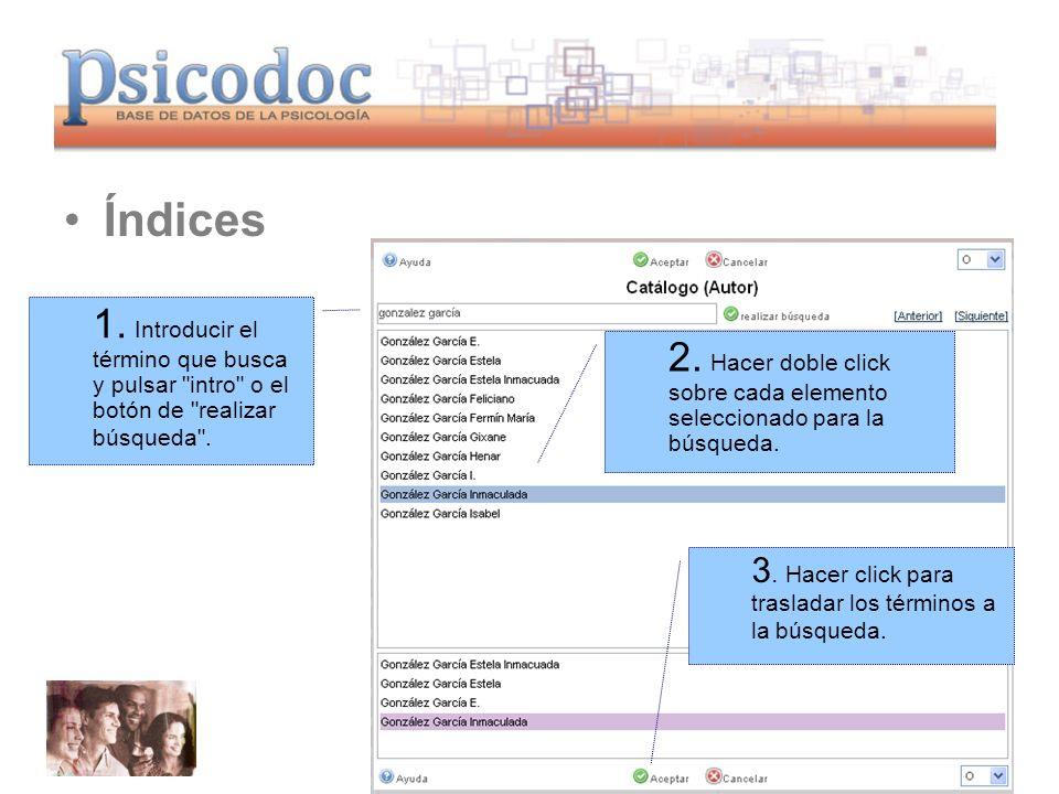 www.psicodoc.org Índices 1. Introducir el término que busca y pulsar