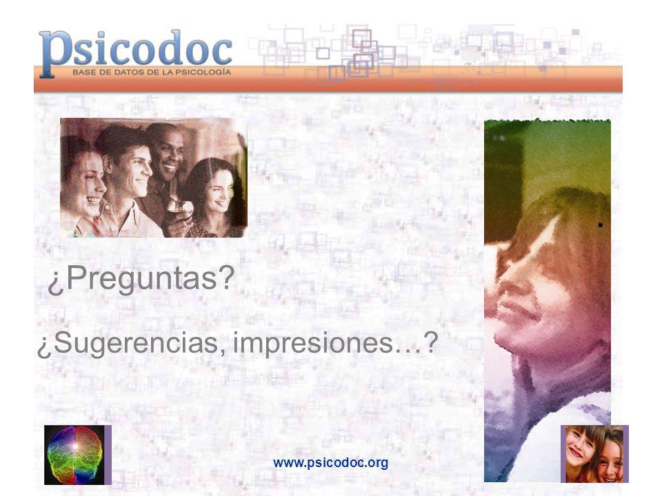 www.psicodoc.org. ¿Sugerencias, impresiones…? ¿Preguntas?