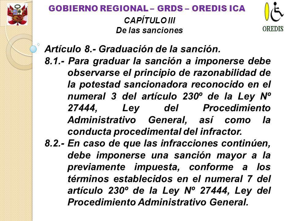 Artículo 7.- Sanción. 7.1.- Las infracciones a que se refieren los numerales 6.1.