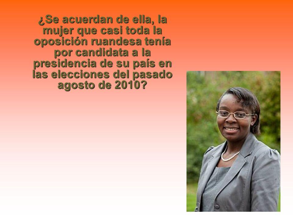 VICTOIRE está en peligro Victoire Ingabire Umuhoza, candidata fallida a las pasadas elecciones, amañadas por Paul Kagame, ha sido encarcelada en una s