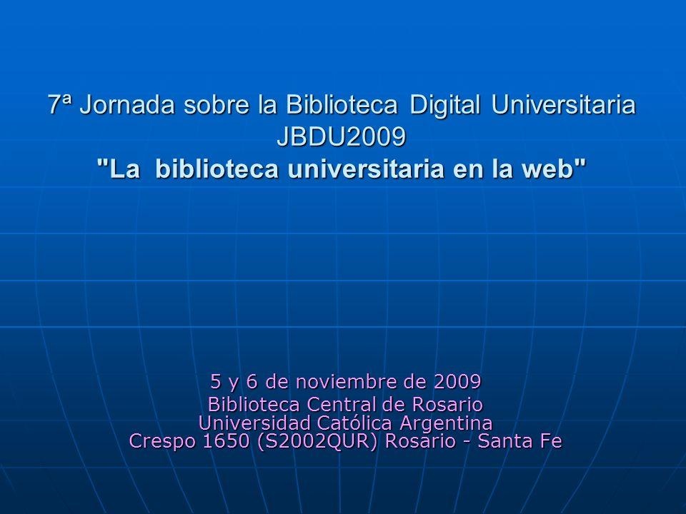 JBDU2009 La biblioteca universitaria en la web Web 3.0: una nueva forma de acceder a la información Web 3.0: una nueva forma de acceder a la información Lic.