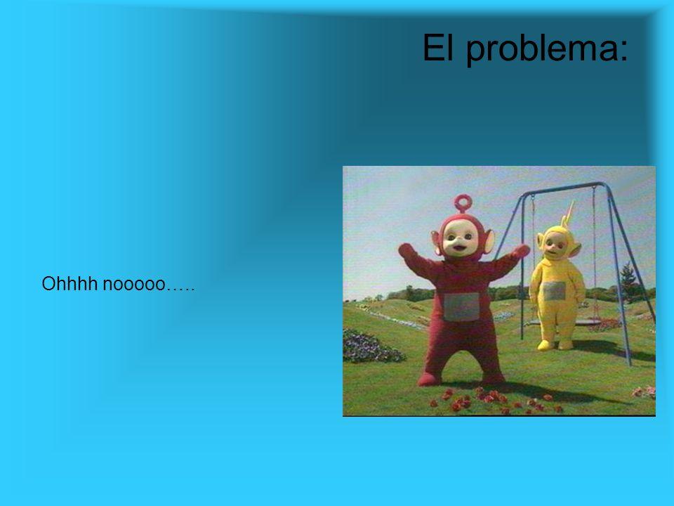 Ohhhh nooooo….. El problema: