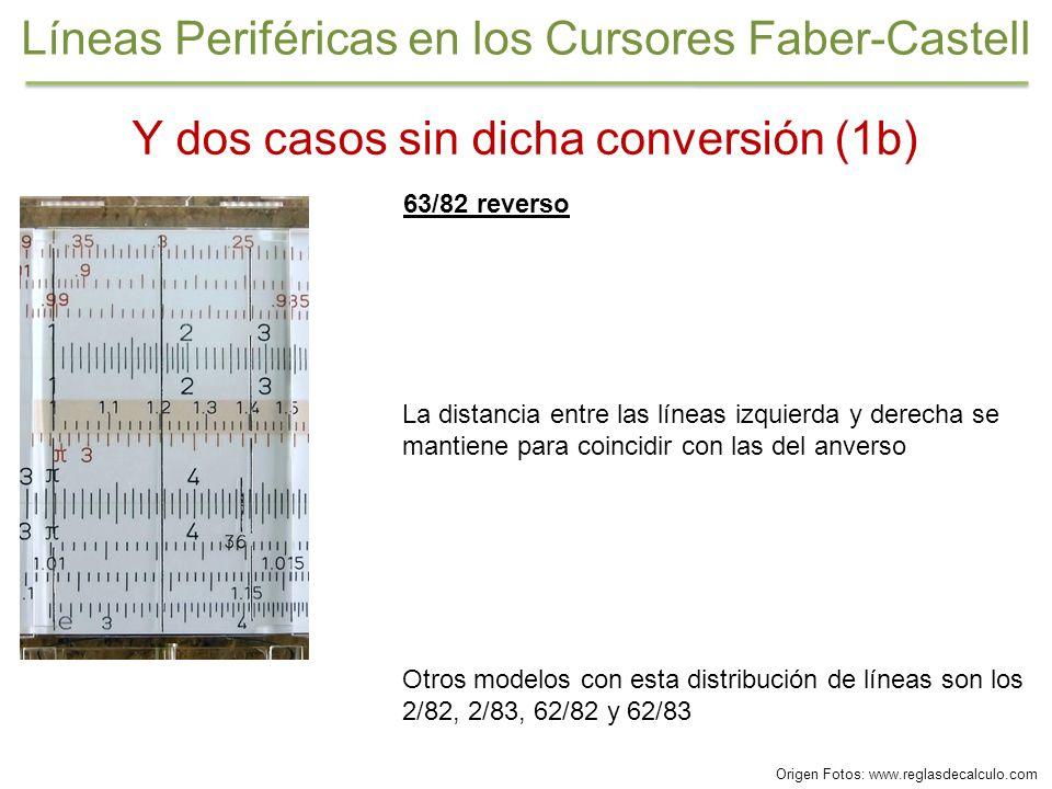 63/82 reverso La distancia entre las líneas izquierda y derecha se mantiene para coincidir con las del anverso Y dos casos sin dicha conversión (1b) O