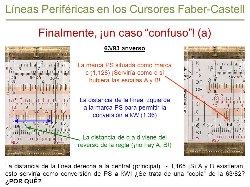 Finalmente, ¡un caso confuso! (a) 63/83 anverso La distancia de la línea derecha a la central (principal): ~ 1,165 ¡Si A y B existieran, esto serviría