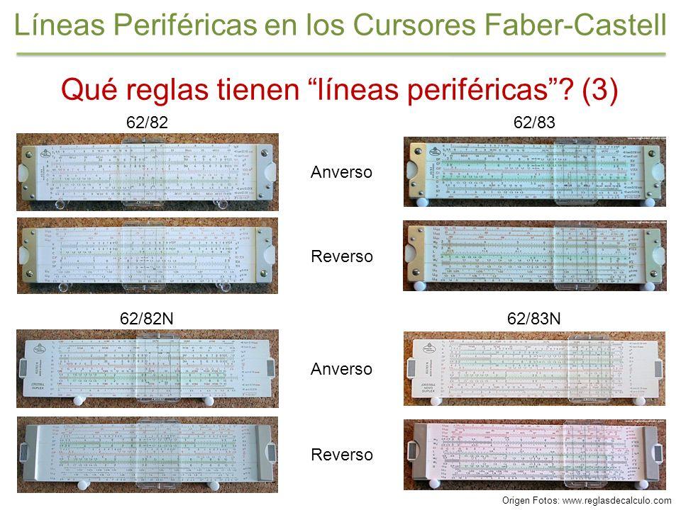 Qué reglas tienen líneas periféricas? (3) 62/82 Reverso Anverso Reverso 62/82N Anverso 62/83 62/83N Líneas Periféricas en los Cursores Faber-Castell O