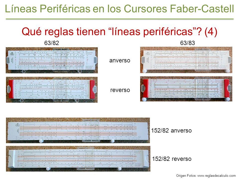 Qué reglas tienen líneas periféricas? (4) 63/82 reverso 152/82 anverso 152/82 reverso anverso 63/83 Líneas Periféricas en los Cursores Faber-Castell O