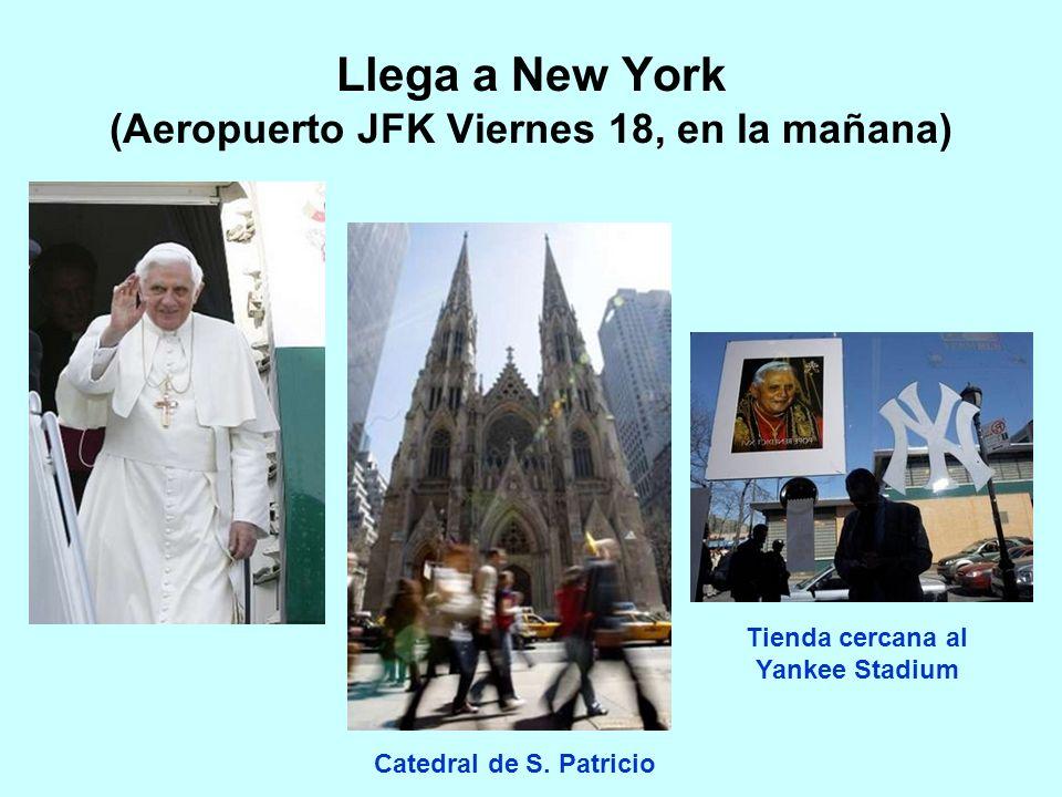 Llega a New York (Aeropuerto JFK Viernes 18, en la mañana) Catedral de S.