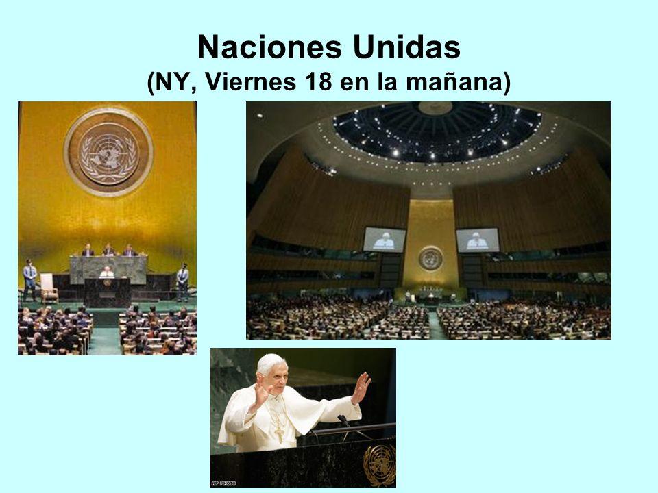 Naciones Unidas (NY, Viernes 18 en la mañana)