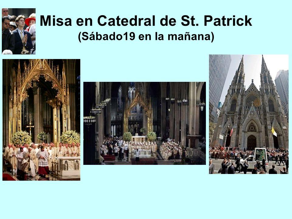 Misa en Catedral de St. Patrick (Sábado19 en la mañana)