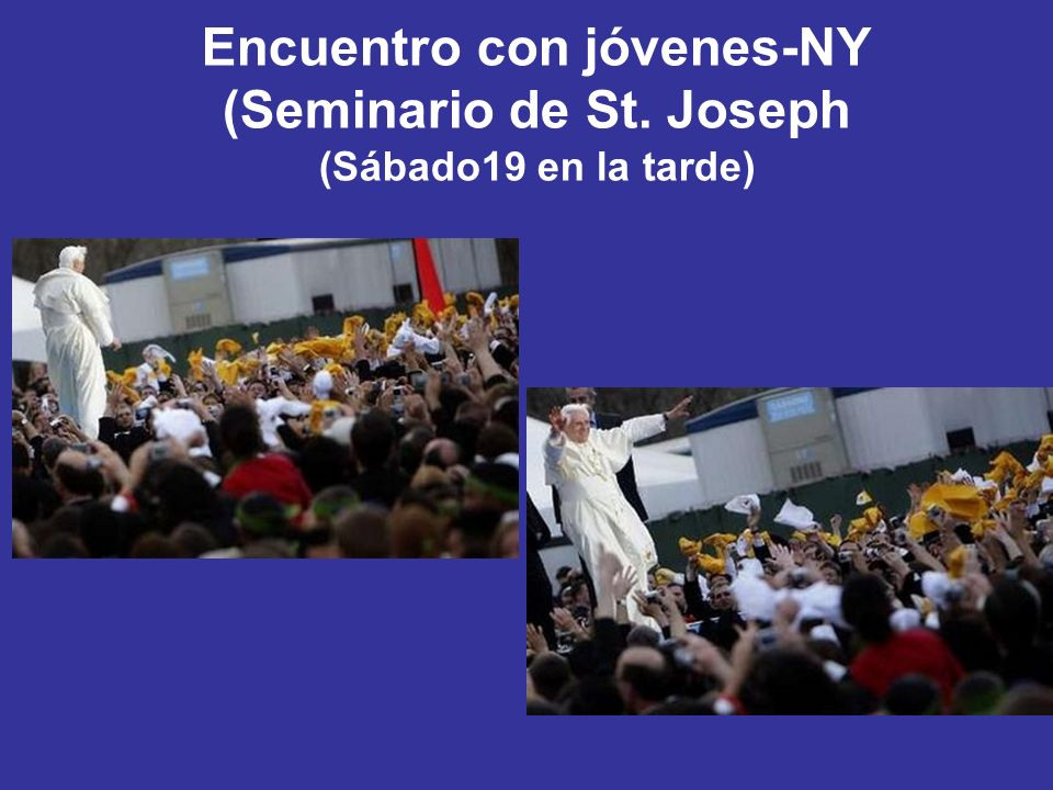 Encuentro con jóvenes-NY (Seminario de St. Joseph (Sábado19 en la tarde)