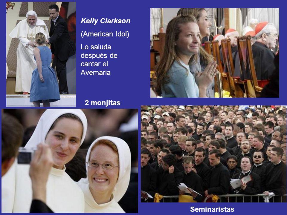 Seminaristas Kelly Clarkson (American Idol) Lo saluda después de cantar el Avemaria 2 monjitas