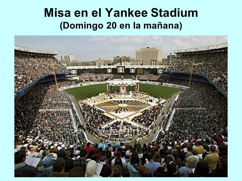 Misa en el Yankee Stadium (Domingo 20 en la mañana)
