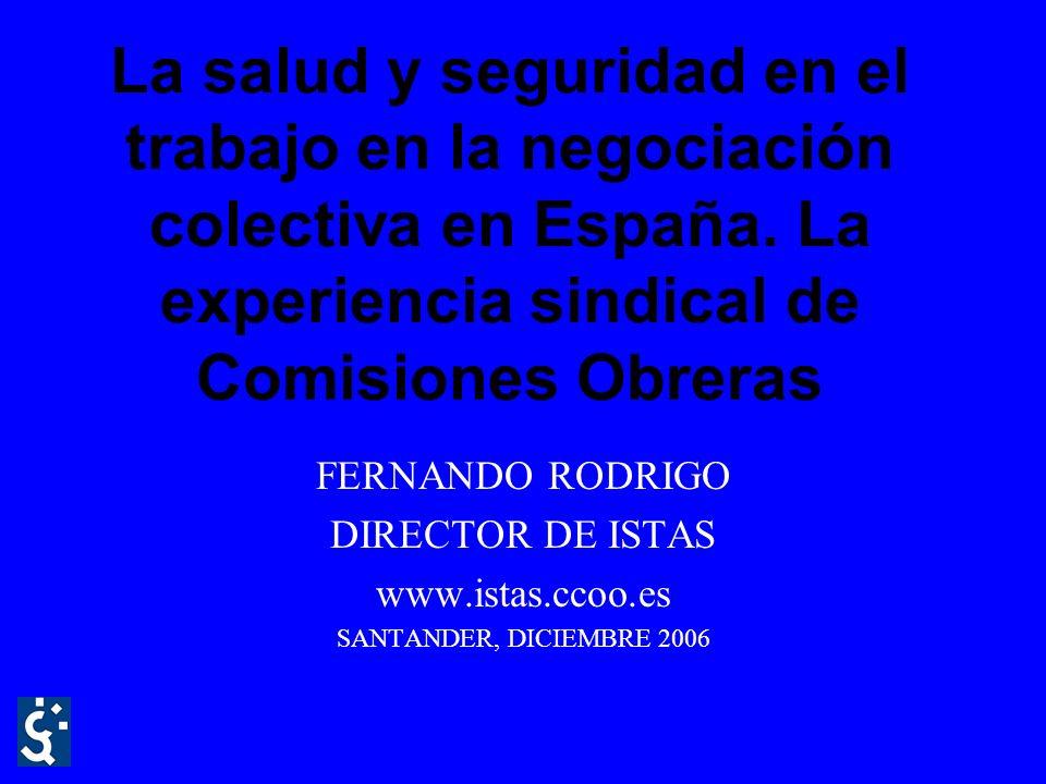 La salud y seguridad en el trabajo en la negociación colectiva en España.