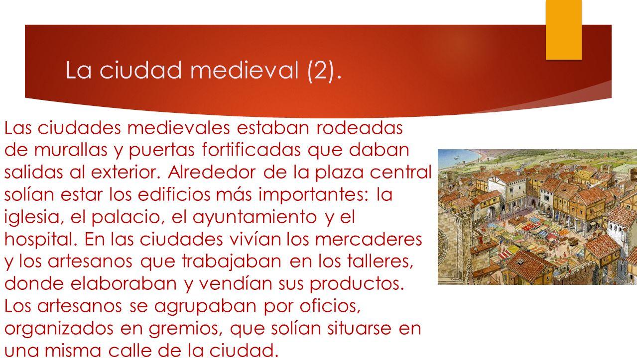 La ciudad medieval. A partir de los siglos XI y XII, las técnicas y los instrumentos agrícolas mejoraron mucho. Gracias a ello, las cosechas aumentaro