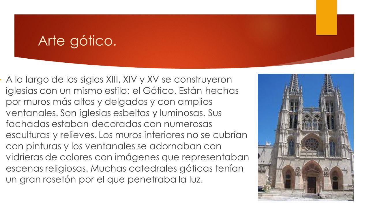 Arte románico. Durante los siglos XI y XII, en toda la Europa cristiana se construyeron numerosas iglesias con un mismo estilo: el Románico. Se tratab