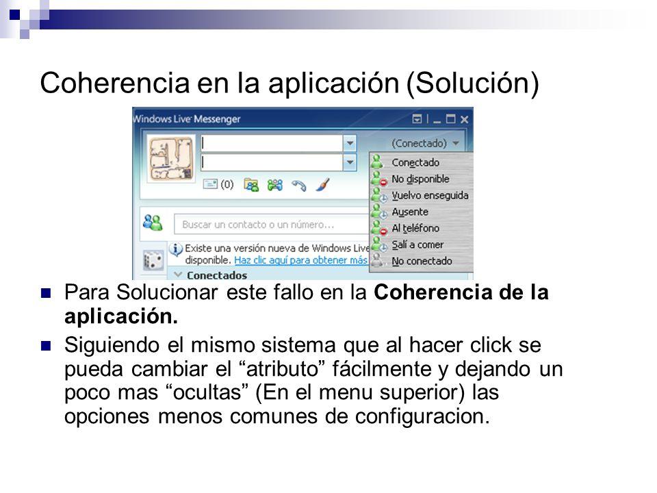 Coherencia en la aplicación (Solución) Para Solucionar este fallo en la Coherencia de la aplicación.