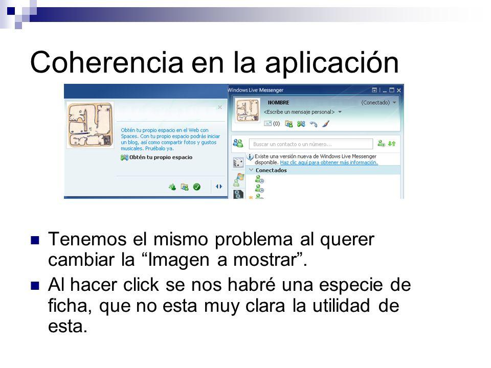 Coherencia en la aplicación Tenemos el mismo problema al querer cambiar la Imagen a mostrar.