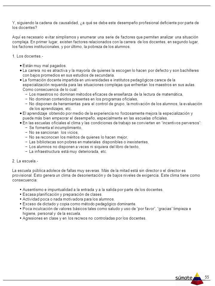 54 LA EDUCACIÓN VENEZOLANA HOY Mariano Herrera Empezaremos se ñ alando algunos problemas relevantes relacionados con la educaci ó n venezolana para lu