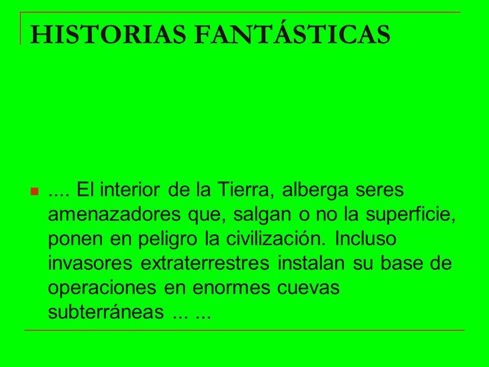 HISTORIAS FANTÁSTICAS....