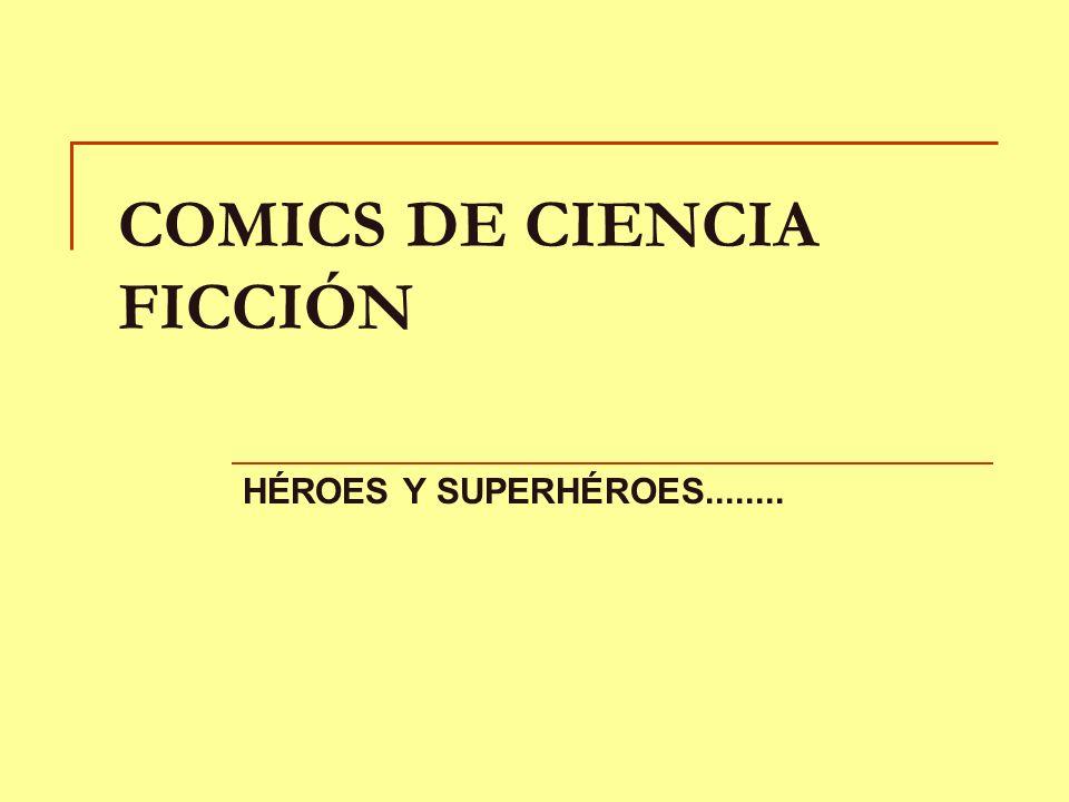 COMICS DE CIENCIA FICCIÓN HÉROES Y SUPERHÉROES........