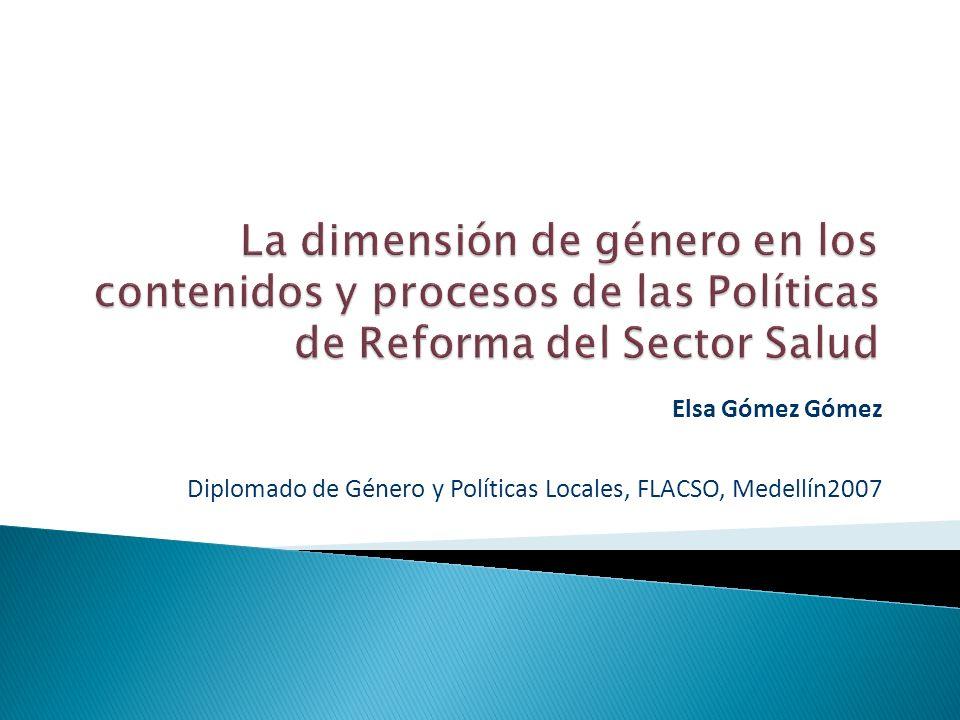 Elsa Gómez Gómez Diplomado de Género y Políticas Locales, FLACSO, Medellín2007