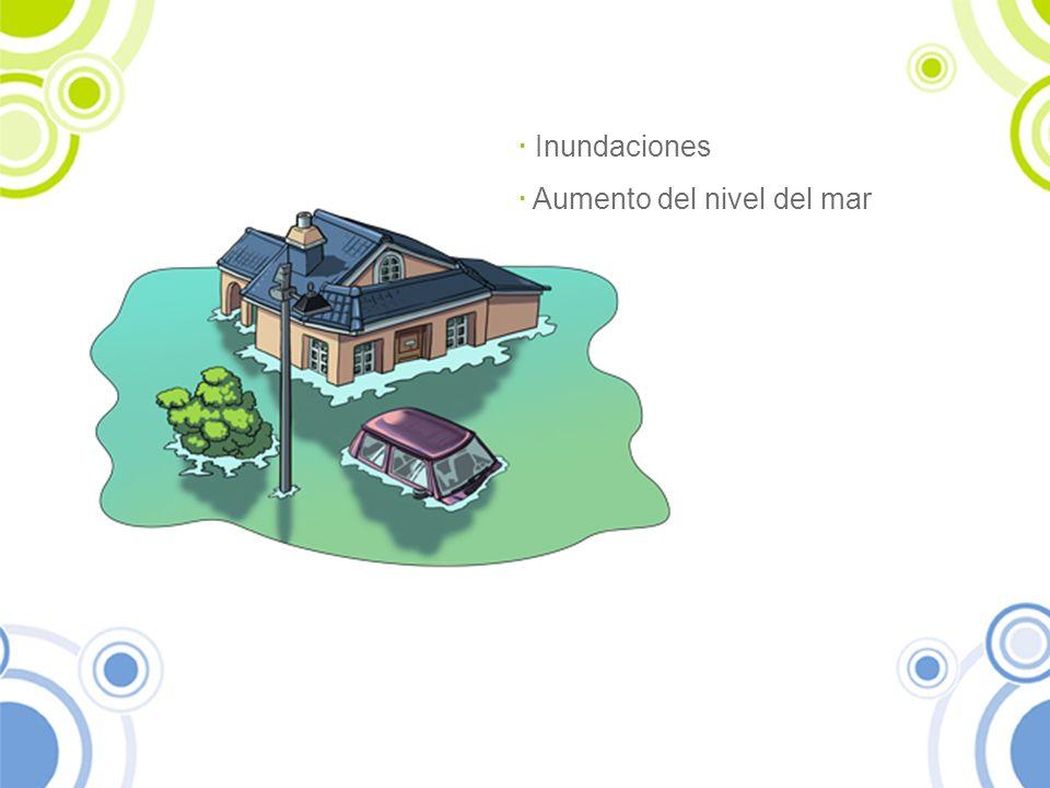 · Inundaciones · Aumento del nivel del mar