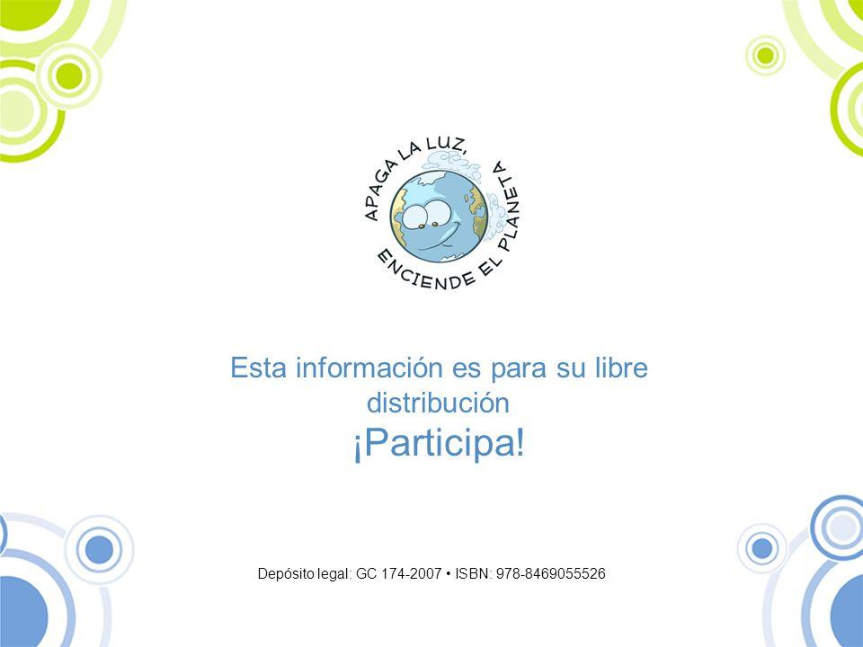 Esta información es para su libre distribución ¡Participa! Depósito legal: GC 174-2007 ISBN: 978-8469055526
