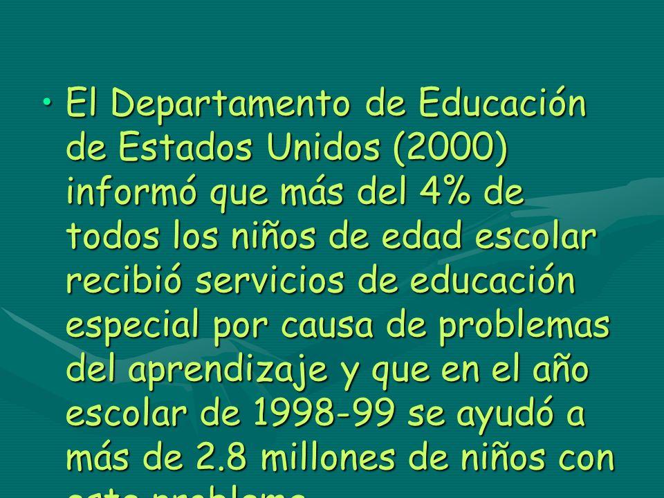 El Departamento de Educación de Estados Unidos (2000) informó que más del 4% de todos los niños de edad escolar recibió servicios de educación especia