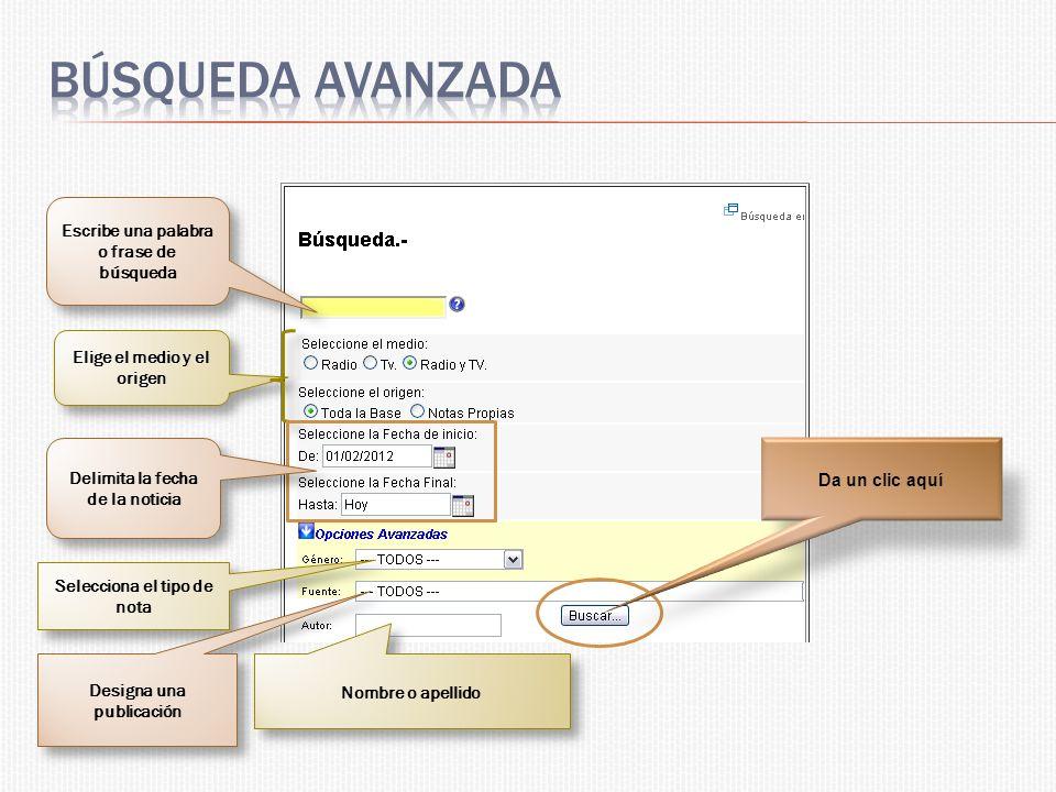 Revisa los documentos, por título, fuente, tipo de nota, fecha, hora, etc.