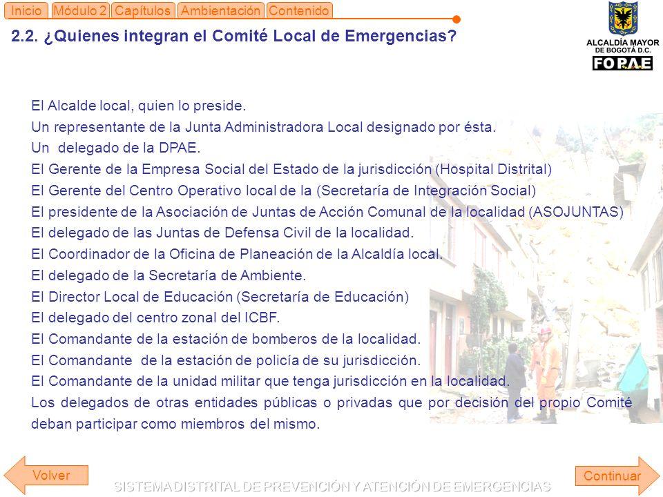 2.2.¿Quienes integran el Comité Local de Emergencias.