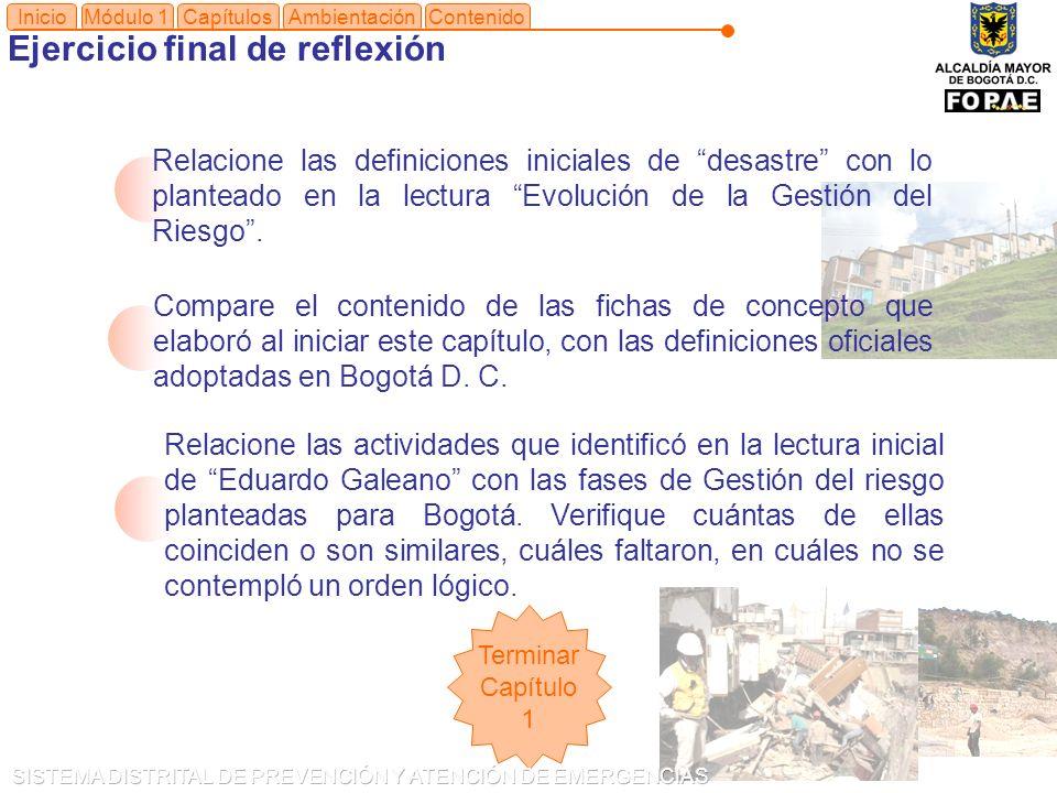Módulo 1Capítulos Ejercicio final de reflexión Compare el contenido de las fichas de concepto que elaboró al iniciar este capítulo, con las definiciones oficiales adoptadas en Bogotá D.