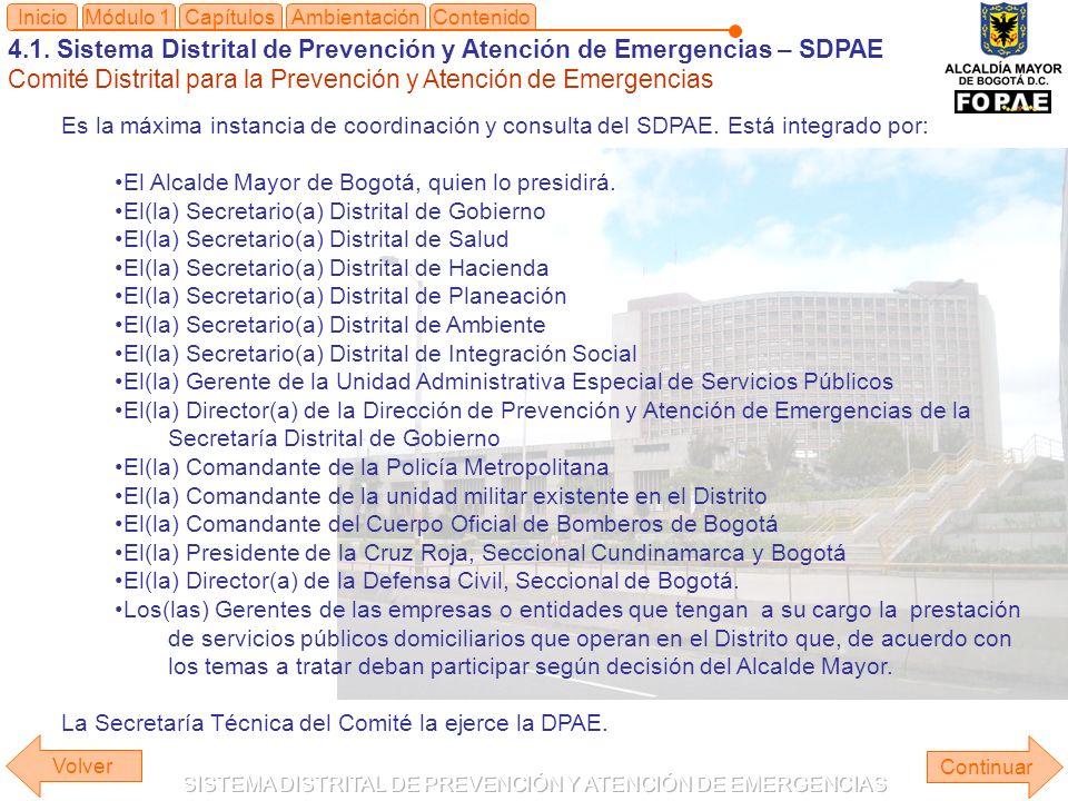 4.1. Sistema Distrital de Prevención y Atención de Emergencias – SDPAE Comité Distrital para la Prevención y Atención de Emergencias Módulo 1Capítulos