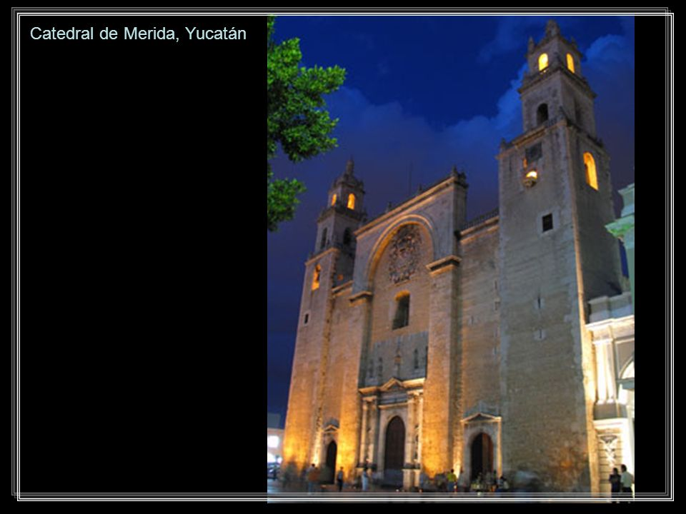 Catedral de Merida, Yucatán