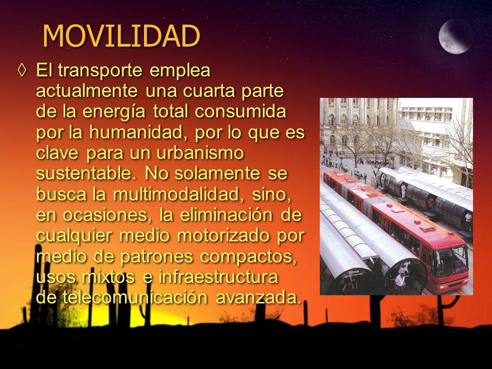 MOVILIDAD El transporte emplea actualmente una cuarta parte de la energía total consumida por la humanidad, por lo que es clave para un urbanismo sust