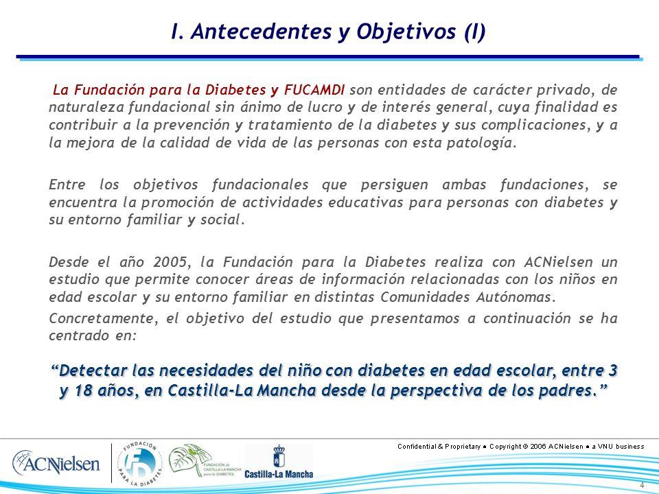 4 I. Antecedentes y Objetivos (I) La Fundación para la Diabetes y FUCAMDI son entidades de carácter privado, de naturaleza fundacional sin ánimo de lu