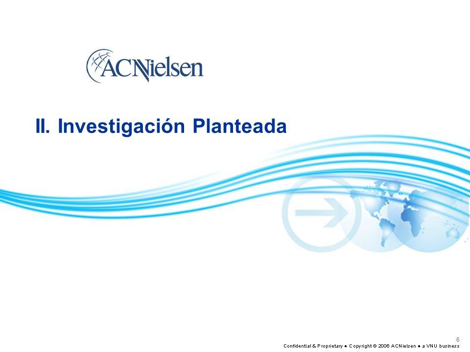 6 II. Investigación Planteada