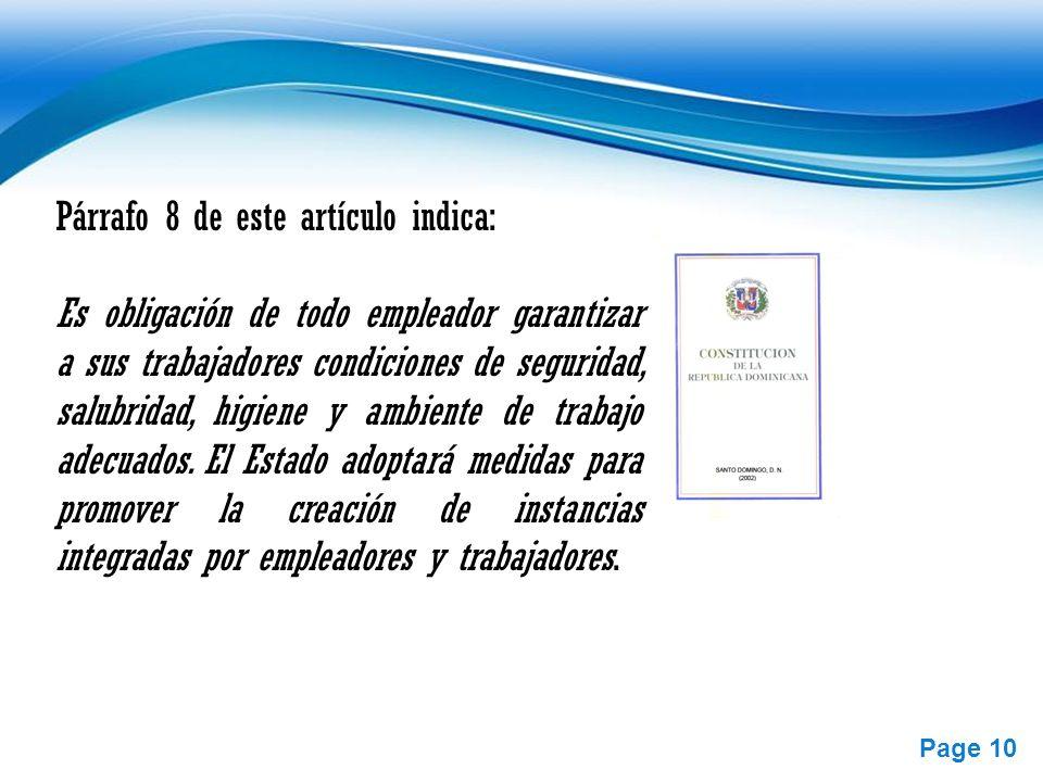 Free Powerpoint Templates Page 10 Párrafo 8 de este artículo indica: Es obligación de todo empleador garantizar a sus trabajadores condiciones de segu