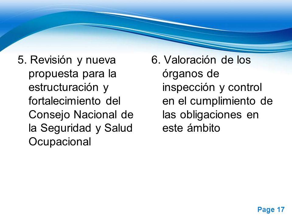 Free Powerpoint Templates Page 17 5. Revisión y nueva propuesta para la estructuración y fortalecimiento del Consejo Nacional de la Seguridad y Salud